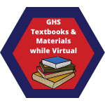 GHS Textbooks and Materials while Virtual