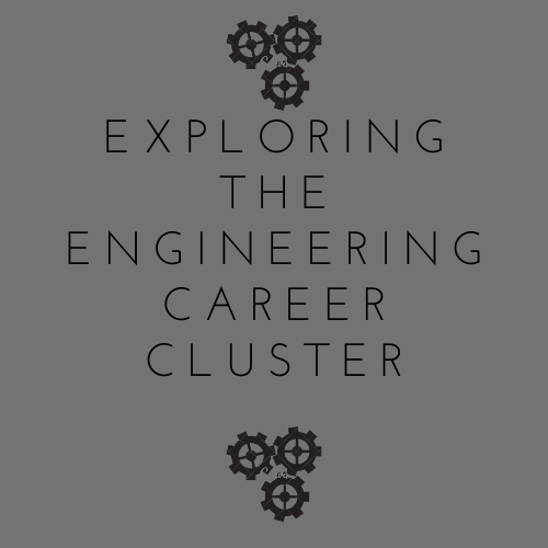 Exploring the Engineering Career Cluster