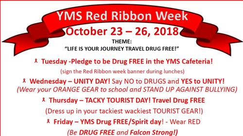 "Red Ribbon Week Oct. 23-26 Theme: ""LIFE IS YOUR JOURNEY TRAVEL DRUG FREE!"""